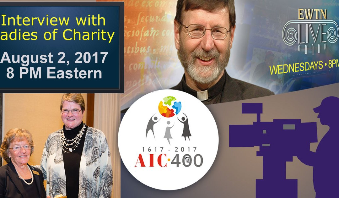 Ladies of Charity on EWTN Live: Wednesday, August 2