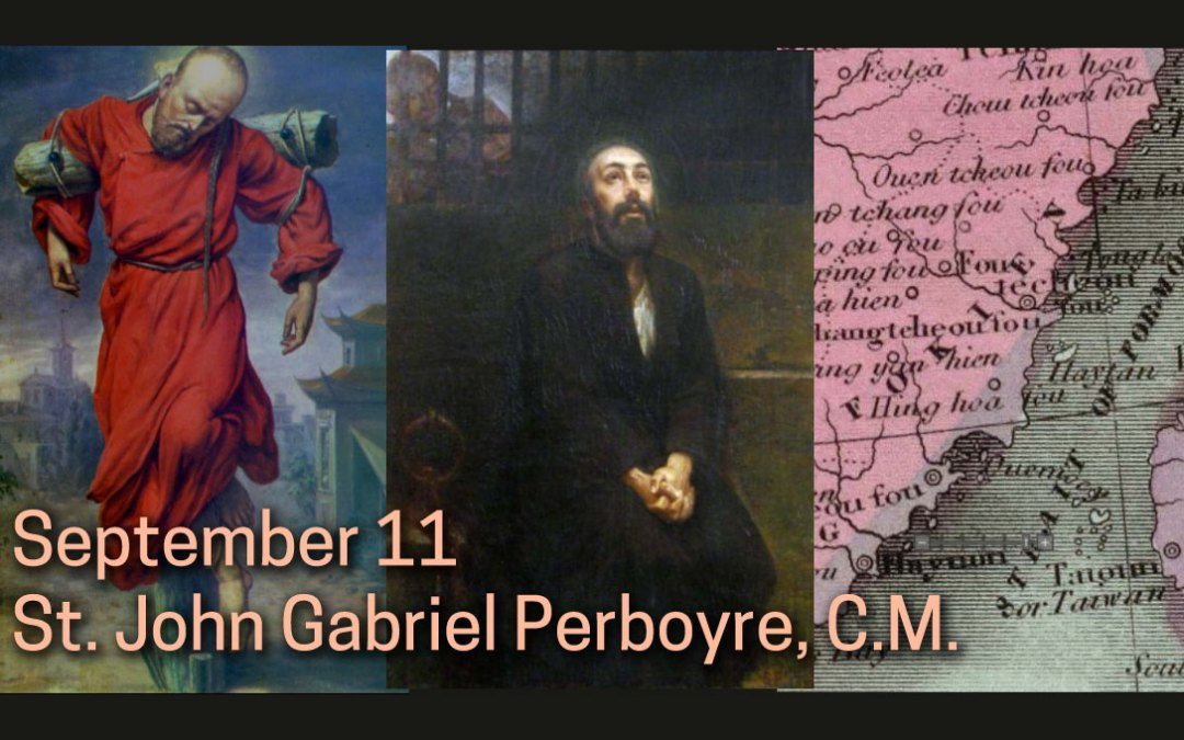 Resources for Feast Day of St. John Gabriel Perboyre, C.M.