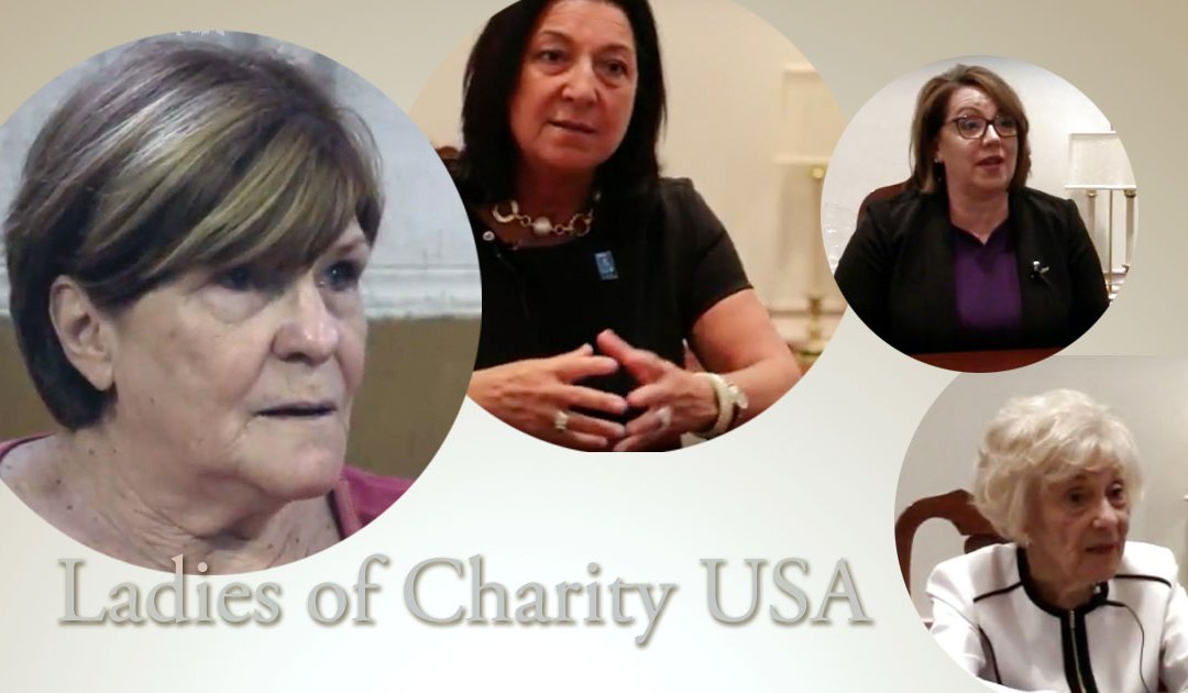 Ladies of Charity USA In Their Own Words
