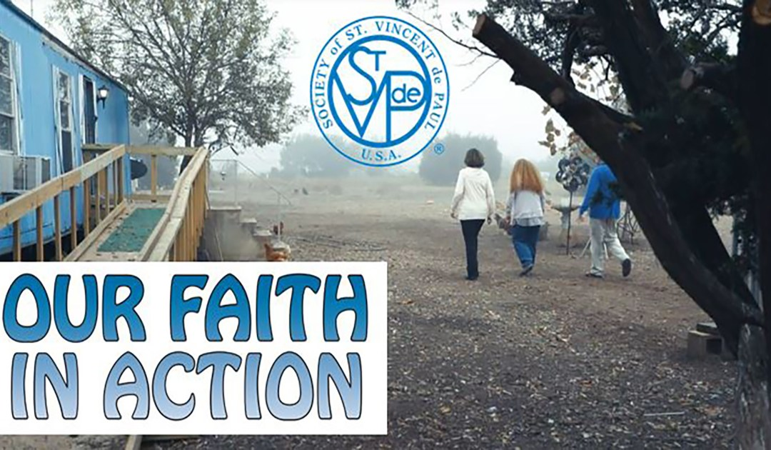 """Our Faith in Action"" – A New SSVP Movie"