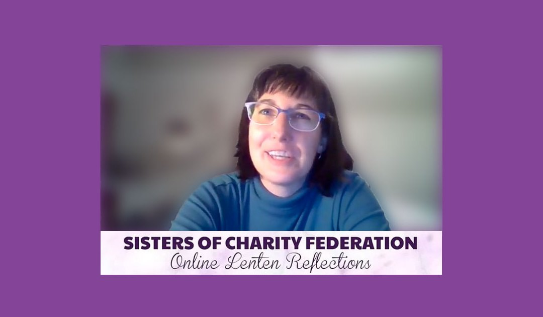 Lenten Reflection On Fasting, by Sister of Charity (Video)