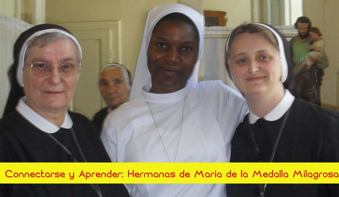 Conectarse y Aprender: Las Hermanas de María de la Medalla Milagrosa