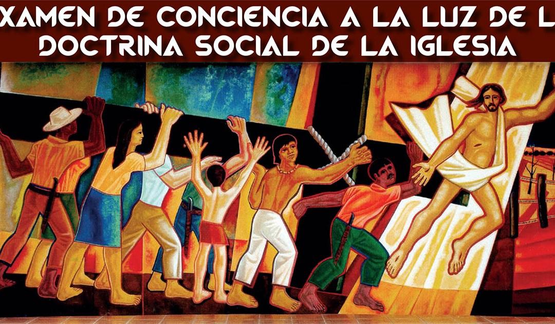 Examen de conciencia a la luz de la Doctrina Social de la Iglesia