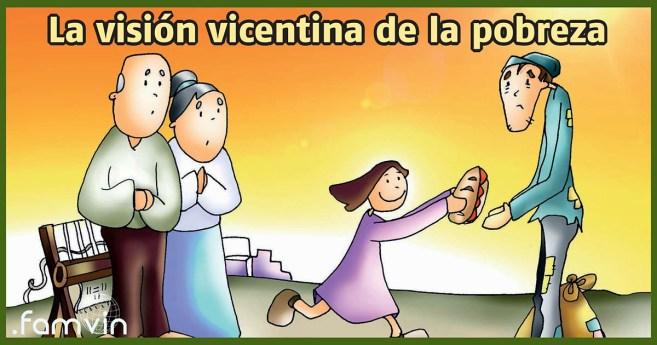 La visión vicentina de la pobreza