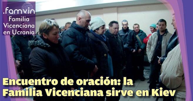 Encuentro de oración: la Familia Vicenciana sirve en Kiev