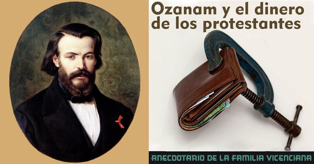 Ozanam y el dinero de los protestantes anecdotas