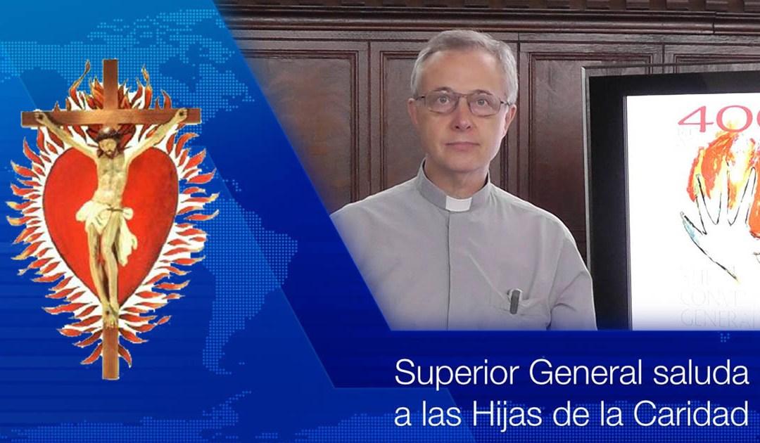 Saludo del Superior General a las Hijas de la Caridad