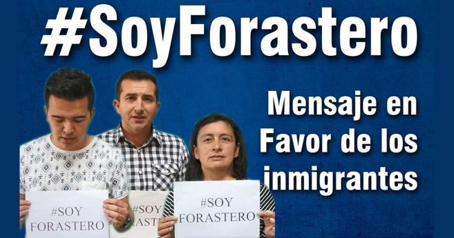 #SoyForastero: Mensaje de las personas que apoyan esta campaña