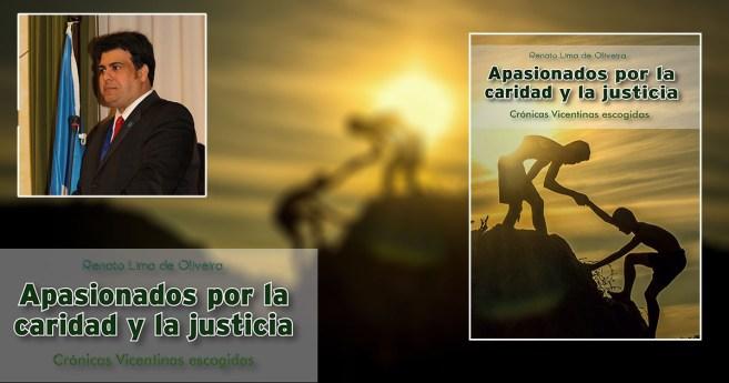 «Apasionados por la caridad y la justicia»: nuevo libro de Renato Lima de Oliveira
