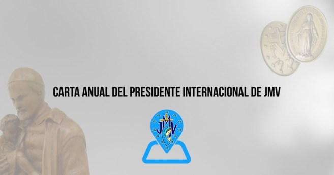 Carta anual del Presidente Internacional de JMV