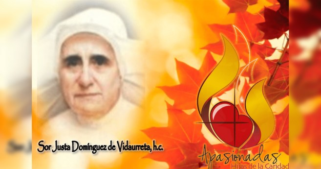 Más cerca de la beatificación de Sor Justa Domínguez de Vidaurreta e Idoy, H.C.