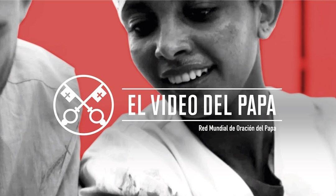 «El vídeo del Papa»: Médicos y sus colaboradores en zonas de guerra (abril de 2019)