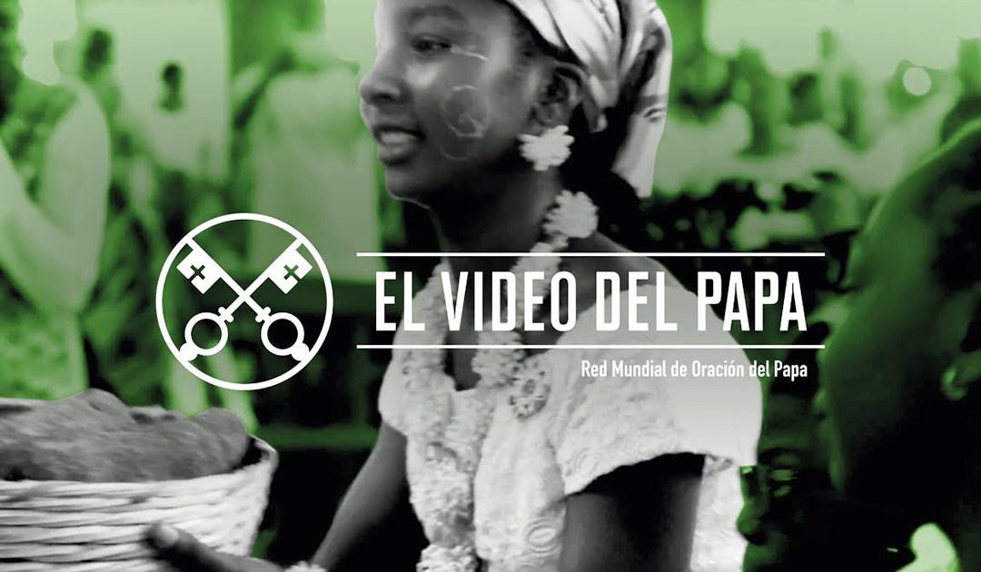 «El vídeo del Papa»: La Iglesia en África, fermento de unidad (mayo de 2019)