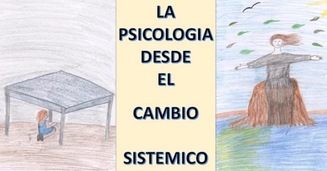 Psicología desde el cambio sistémico
