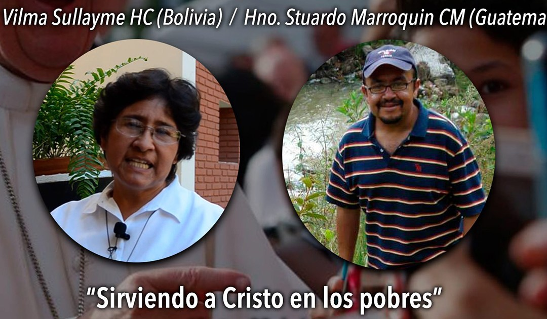 Conectados con Dios: testimonios de Vilma Sullayme HC (Bolivia) y Stuardo Mallorquín CM (Guatemala)