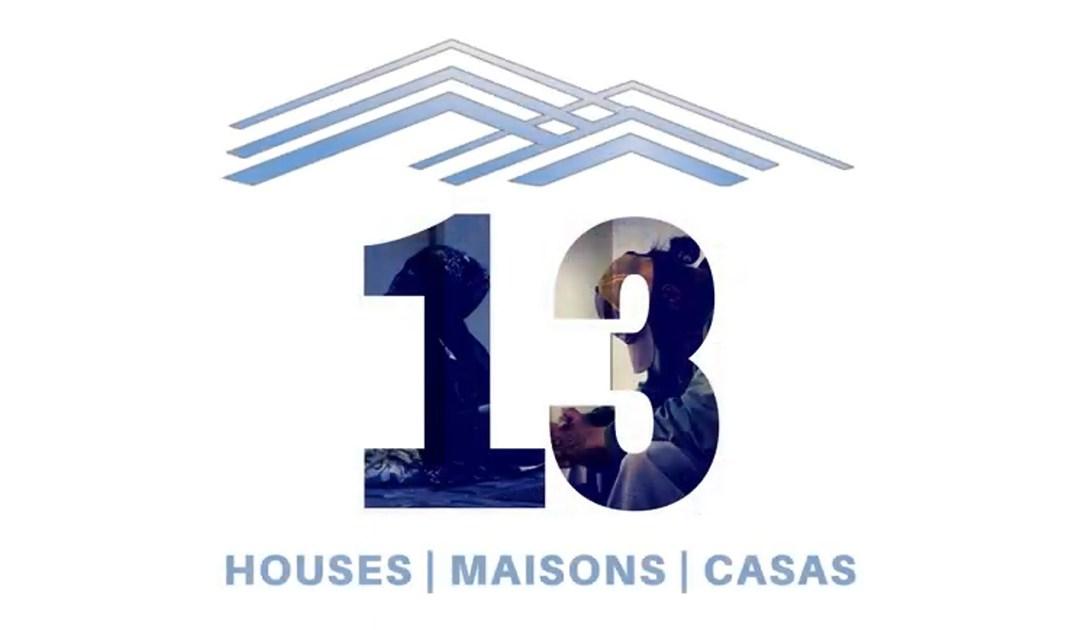 12 mois de la Campagne « 13 Maisons » !
