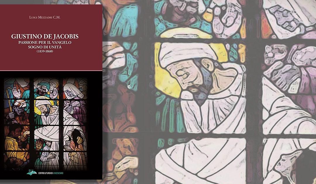 Nouveau livre du père Luigi Mezzadri, CM : Biographie de Saint Justin de Jacobis