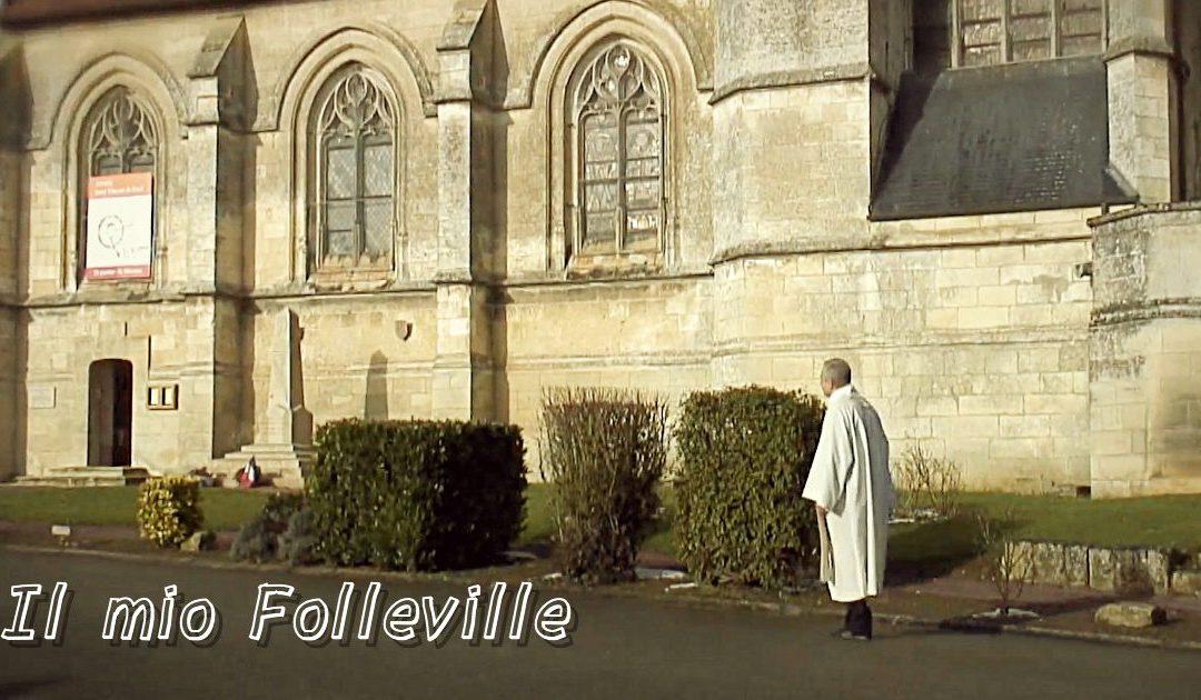 Il mio Folleville • Un video di P. Tomaz Mavrič