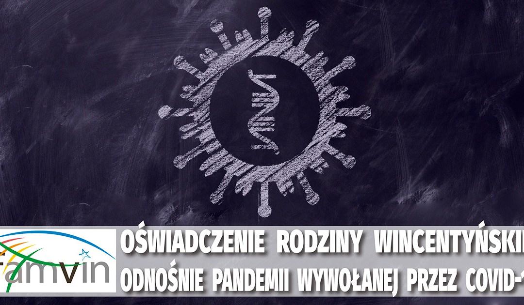 Oświadczenie Rodziny Wincentyńskiej odnośnie pandemii wywołanej przez COVID-19