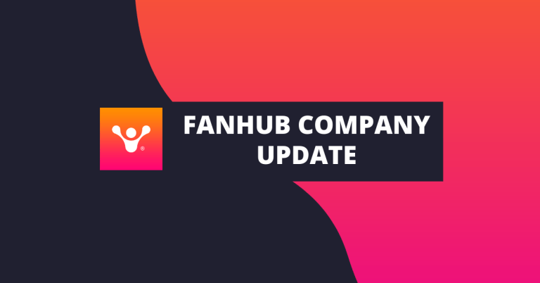 FanHub Update: Building the FanHub Community