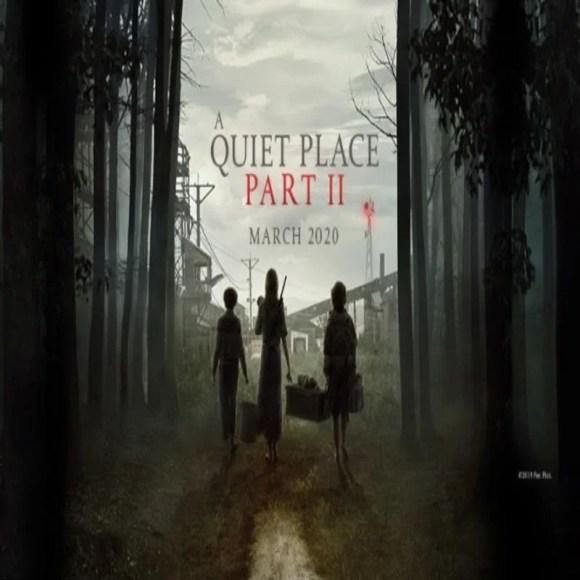 March 2020 Movie A Quiet Place Part 2