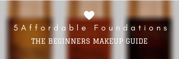 5 Affordable Foundations for Beginners