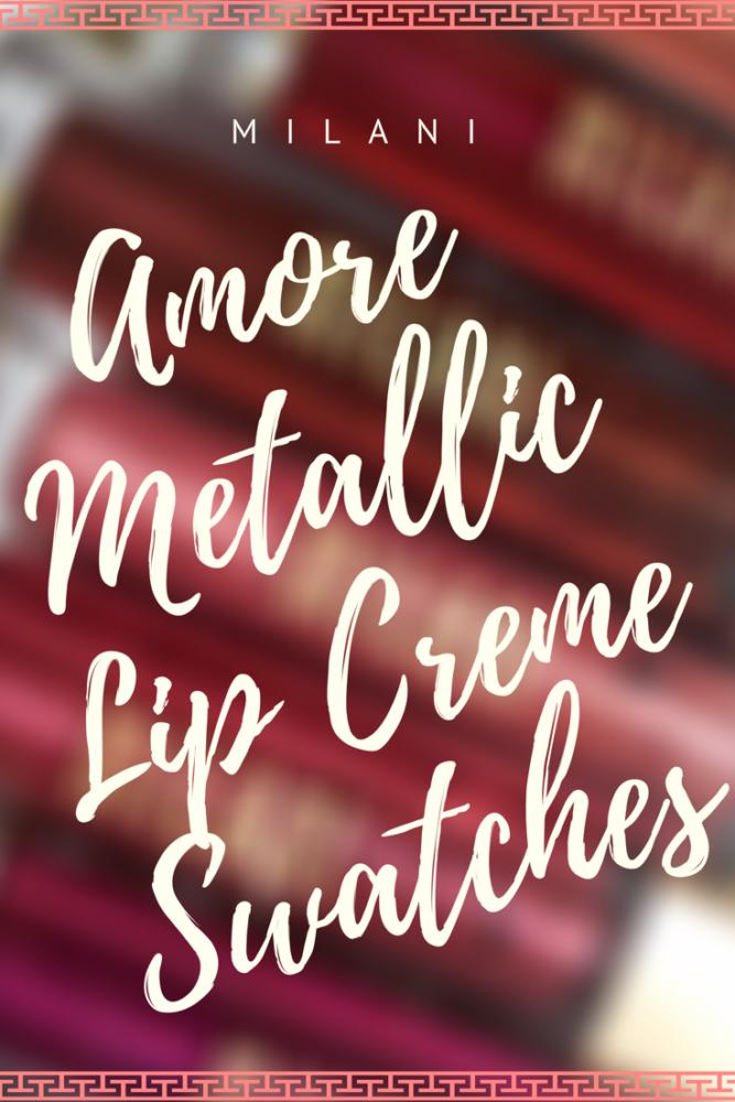 Milani Amore Matte Metallic Lip Crème Swatches!