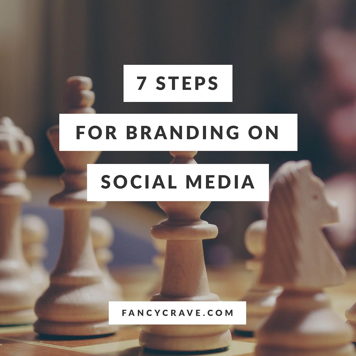 7-Steps-for-Branding-on-Social-Media