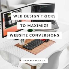 Web Design Tricks To Maximize Website Conversions
