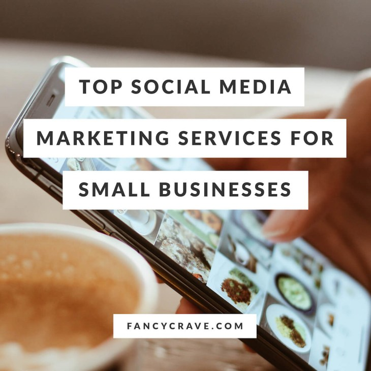 Top Social Media Marketing Services For Small Businesses