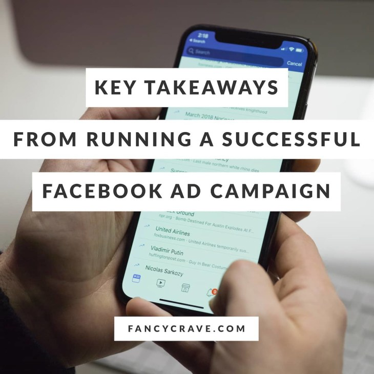 Key Takeaways From Running A Successful Facebook AD Campaign