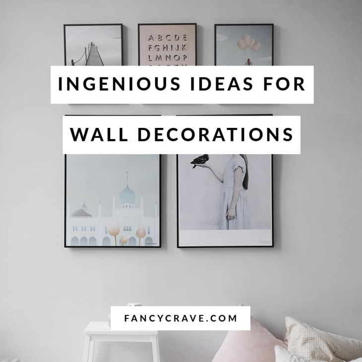 Ingenious Ideas for Wall Decorations