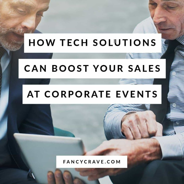 How-Tech-Solutions-Can-Boost-Your-Sales-at-Corporate-Events-min
