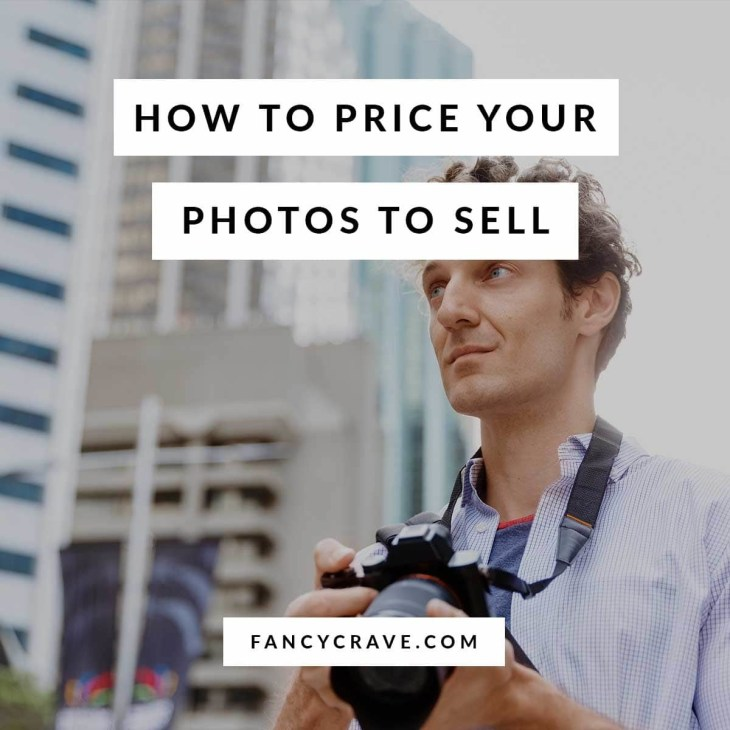 How-to-Price-Your-Photos-to-Sell-min