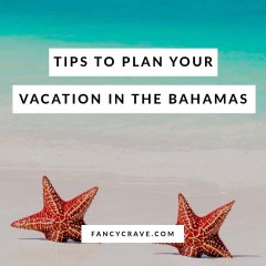 Tips to Plan Your Vacation in The Bahamas