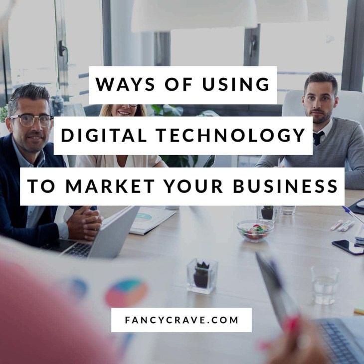 Ways-of-Using-Digital-Technology-to-Market-Your-Business-min