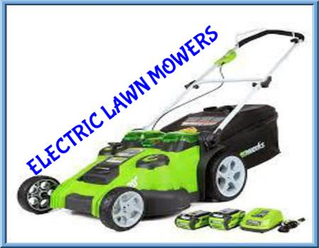 Best Electric Lawn Mowers 2019 Reviews Cordless
