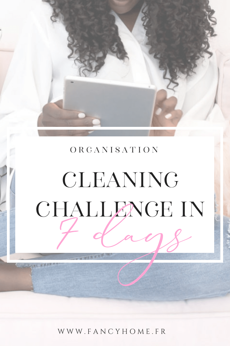 cleaning challenge en 7 jours