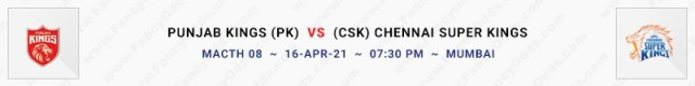 Match No 8. Punjab Kings vs Chennai Super Kings  (PK Vs CSK)