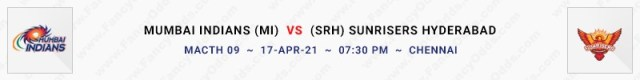 Match No 9. Mumbai Indians vs Sunrisers Hyderabad (MI Vs SRH)