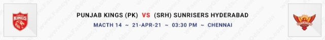 Match No 14. Punjab Kings vs Sun Risers Hyderabad (PK Vs SRH)