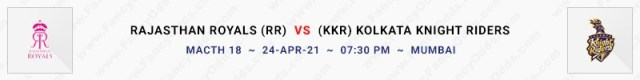Match No 18. Rajasthan Royals vs Kolkata Knight Riders (RR Vs KKR)
