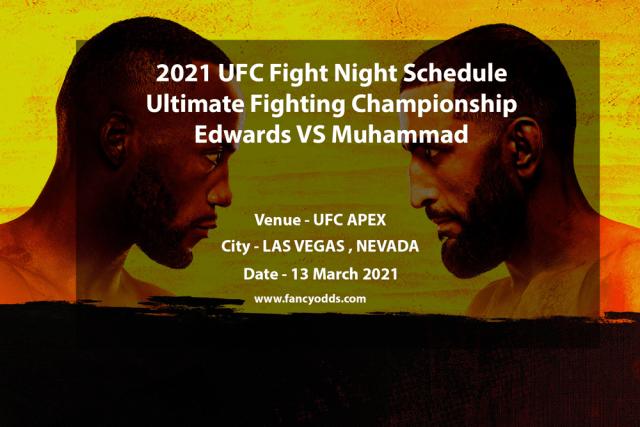 2021 UFC Fight Night Schedule   Ultimate Fighting Championship Edwards VS Muhammad