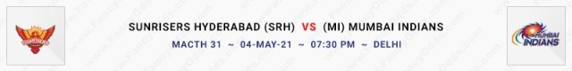 Match No 31. Sun Risers Hyderabad vs Mumbai Indians (SRH Vs MI)