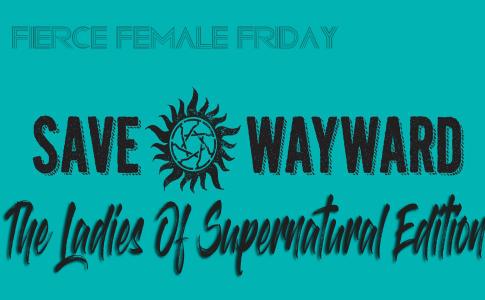 The Ladies Of Supernatural