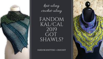 GoT Shawls KCal 2019 | Fandom Knitting & Crochet
