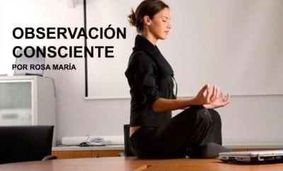 Observación consciente