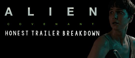An Analysis: 'Alien: Covenant' Honest Trailer Breakdown