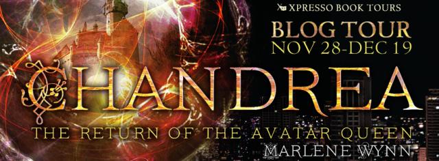 Chandrea – The Return of the Avatar Queen by Marlene Wynn