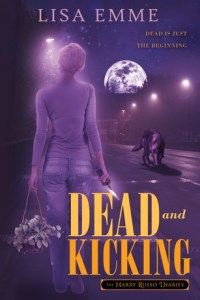 Review!! Dead and Kicking by Lisa Emme